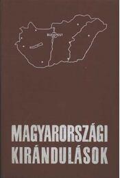 Magyarországi kirándulások - Endrődi Lajos - Régikönyvek
