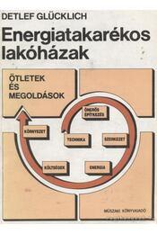 Energiatakarékos lakóházak - Glücklich, Detlef - Régikönyvek