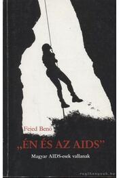 Én és az AIDS - Fejed Benő - Régikönyvek