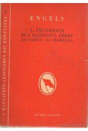 L. Feuerbach és a klasszikus német filozófia felbomlása - Engels - Régikönyvek