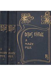 A nagy per I-II. - Eötvös Károly - Régikönyvek