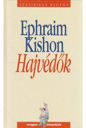 Hajvédők - Ephraim Kishon - Régikönyvek