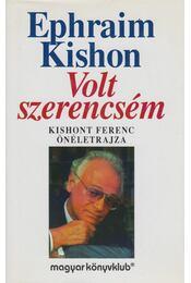 Volt szerencsém - Ephraim Kishon - Régikönyvek