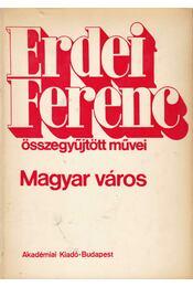 Magyar város - Erdei Ferenc - Régikönyvek