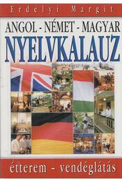 Angol-német-magyar nyelvkalauz - Erdélyi Margit - Régikönyvek