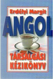 Angol társalgási kézikönyv - Erdélyi Margit - Régikönyvek