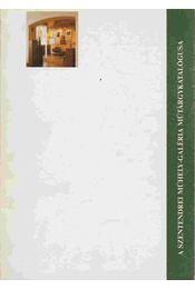 A Szentendrei Műhely-galéria műtárgykatalógusa 1981-1991 - Erdész László, Balogh László - Régikönyvek