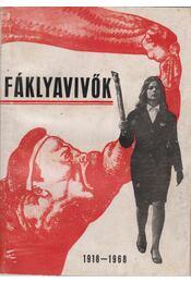 Fáklyavivők 1918-1968 - Erdős Ferenc - Régikönyvek