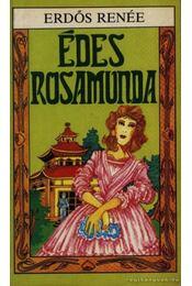 Édes Rosamunda - Erdős Renée - Régikönyvek