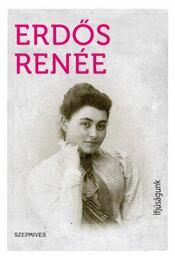 Ifjúságunk - Erdős Renée - Régikönyvek