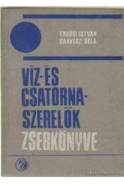 Víz- és csatornaszerelők zsebkönyve - Erdősi István- Oravecz Béla - Régikönyvek