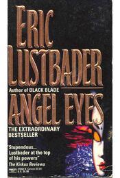 Angel Eyes -  ERIC VAN LUSTBADER - Régikönyvek