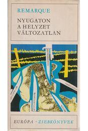 Nyugaton a helyzet változatlan - Erich Maria Remarque - Régikönyvek