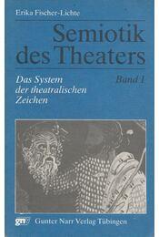 Semiotik des Theaters Band 1. - Erika Fischer-Lichte - Régikönyvek