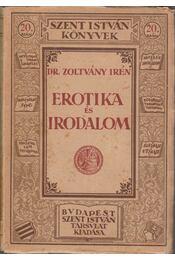 Erotika és irodalom - Dr. Zoltvány Irén - Régikönyvek