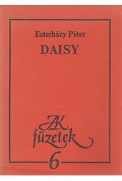 Daisy - Esterházy Péter - Régikönyvek