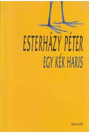 Egy kék haris - Esterházy Péter - Régikönyvek