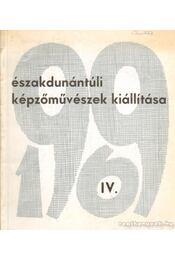 Északdunántúli képzőművészek kiállítása 1996. IV. - Régikönyvek