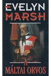 A máltai orvos - Evelyn Marsh - Régikönyvek
