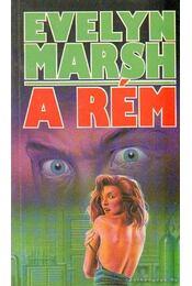 A Rém - Evelyn Marsh - Régikönyvek