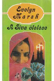 A Siva ölelése - Evelyn Marsh - Régikönyvek