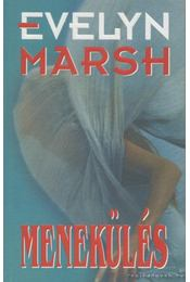 Menekülés - Evelyn Marsh - Régikönyvek