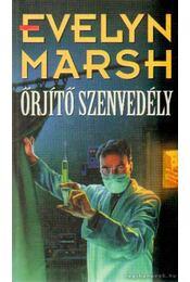 Őrjítő szenvedély - Evelyn Marsh - Régikönyvek