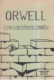 Ezerkilencszáznyolcvannégy - George Orwell - Régikönyvek