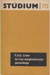 Az ivar-meghatározás genetikája - F. A. E. Crew - Régikönyvek