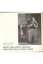 Nagy Balogh János emlékkiállítása - F. Mihály Ida - Régikönyvek