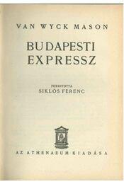 Budapesti expressz - F. van Wyck Mason - Régikönyvek