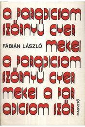 A paradicsom szörnyű gyermekei - Fábián László - Régikönyvek