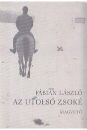 Az utolsó zsoké - Fábián László - Régikönyvek
