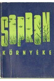 Sopron környéke - Fábján Lajos (szerk.), Dr. Gimes Endre - Régikönyvek