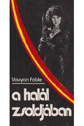 A halál zsoldjában - Fable, Vavyan - Régikönyvek