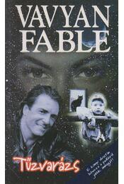 Tűzvarázs - Fable, Vavyan - Régikönyvek