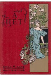 A Hét (1900-1907) - Fábri Anna, Steinert Ágota - Régikönyvek
