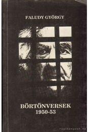 Börtönversek 1950-53 - Faludy György - Régikönyvek