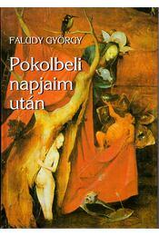 Pokolbeli napjaim után - Faludy György - Régikönyvek