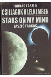 Csillagok a lelkemben / Stars on my mind - Farkas László - Régikönyvek