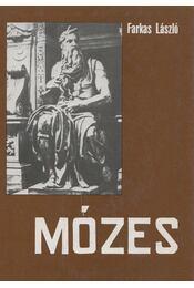 Mózes - Farkas László - Régikönyvek