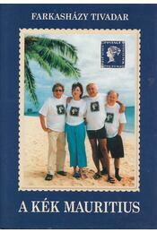 A Kék Mauritius - Farkasházy Tivadar - Régikönyvek