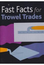 Fast Facts for Trowel Trades - Régikönyvek