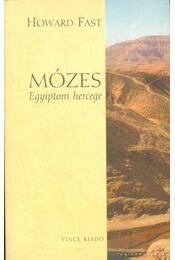 Mózes - Fast, Howard - Régikönyvek