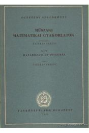 Műszaki matematikai gyakorlatok A. IV. - Fazekas Ferenc - Régikönyvek