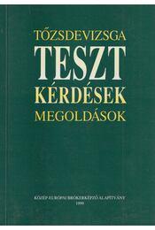 Tőzsdevizsga tesztkérdések, megoldások - Fazekas Gergely, Martin Hajdu György - Régikönyvek