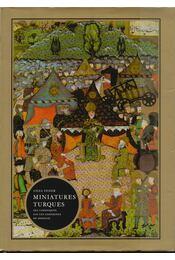 Miniatures Turques - Fehér Géza - Régikönyvek
