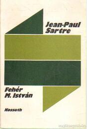 Jean-Paul Sartre - Fehér M. István - Régikönyvek