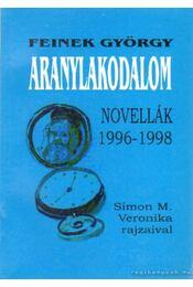 Aranylakodalom - Feinek György - Régikönyvek