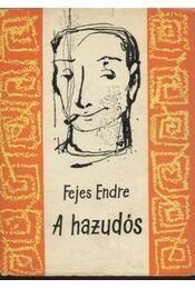 A hazudós - Fejes Endre - Régikönyvek